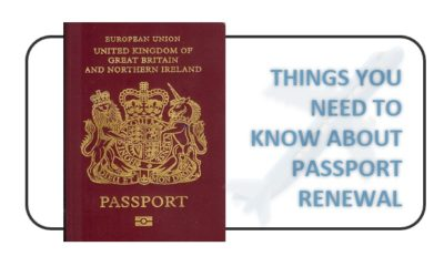 Things you need to know about UK passport renewal